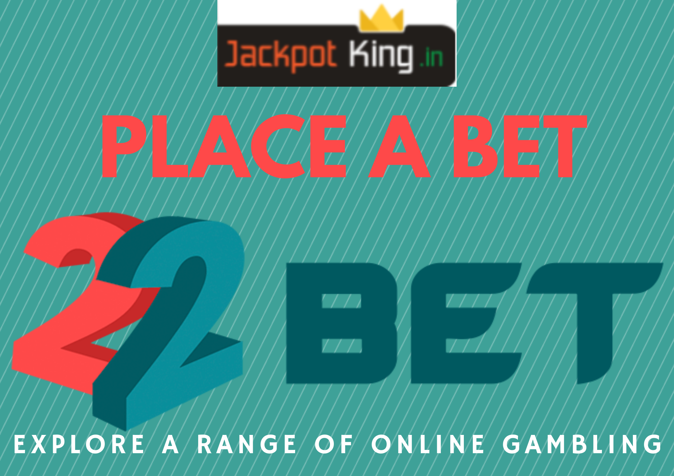 LEARN TO PLACE A BET IN 22BET INDIA APP